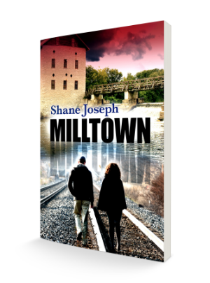 Milltown by Shane Joseph